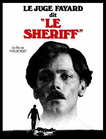 Следователь по прозвищу Шериф - (Le Juge Fayard dit Le ShГ©riff)