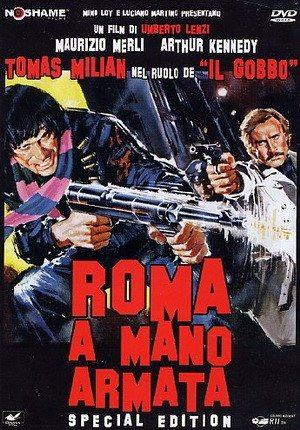 Рим полный насилия - (Roma a mano armata)