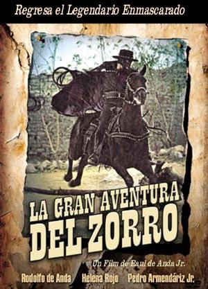 Большое приключение Зорро - (La gran aventura del Zorro)