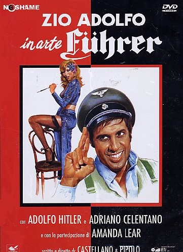 Дядя Адольф по прозвищу Фюрер - (Zio Adolfo, in arte Fuhrer)