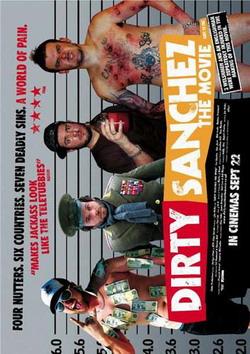 Грязный Санчез - Dirty Sanchez: The Movie