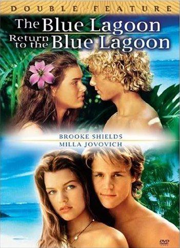 Голубая лагуна и Возвращение в Голубую лагуну - (The Blue Lagoon and Return to the Blue Lagoon)