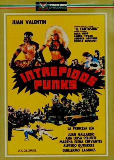 Бесстрашные панки - (Intrepidos Punks)
