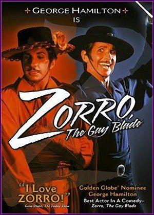 Зорро, голубой клинок - (Zorro, the Gay Blade)