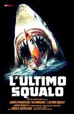 Последняя Акула - (L'ultimo squalo)