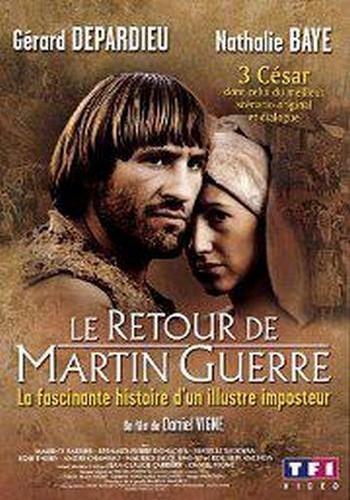 Возвращение Мартина Герра - (Le retour de Martin Guerre)