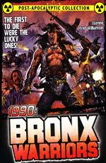 1990 Воины Бронкса - (1990: I guerrieri del Bronx)