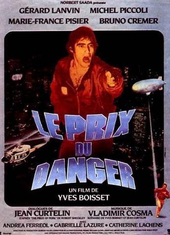 Цена риска - (Le Prix du danger)