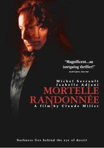 Смертельная поездка (Смертельная прогулка) - (Mortelle randonnee)