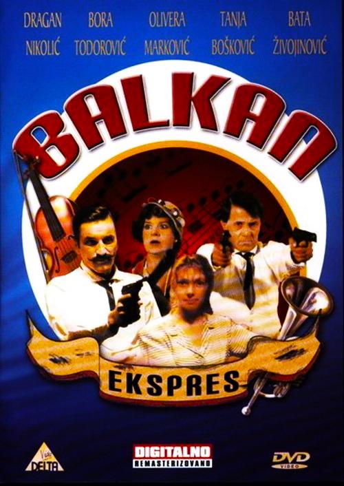 Балканский экспресс - (Balkan Ekspres)