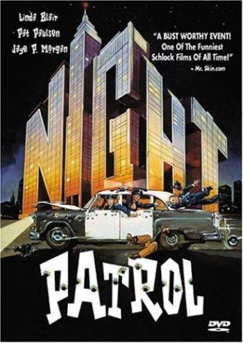 Ночной патруль - (Night Patrol)