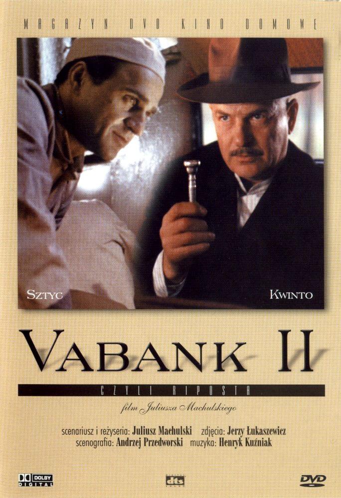 Ва-банк II, или Ответный удар - (Vabank II czyli riposta)