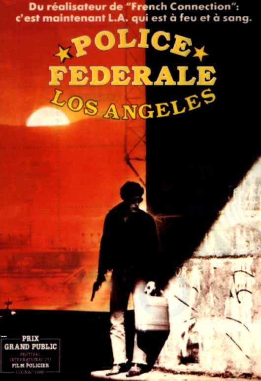Жить и умереть в Лос-Анджелесе - (To Live and Die in L.A)