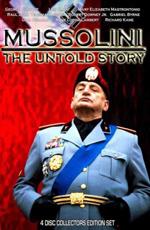 Муссолини: Нерассказанная история - (Mussolini: The Untold Story)