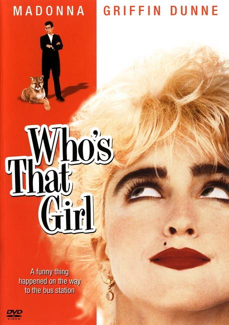 Кто эта девчонка? - (Who's That Girl)