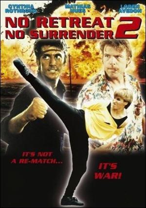 Не отступать и не сдаваться 2: Штормовое предупреждение - (No Retreat, No Surrender 2: Raging Thunder)