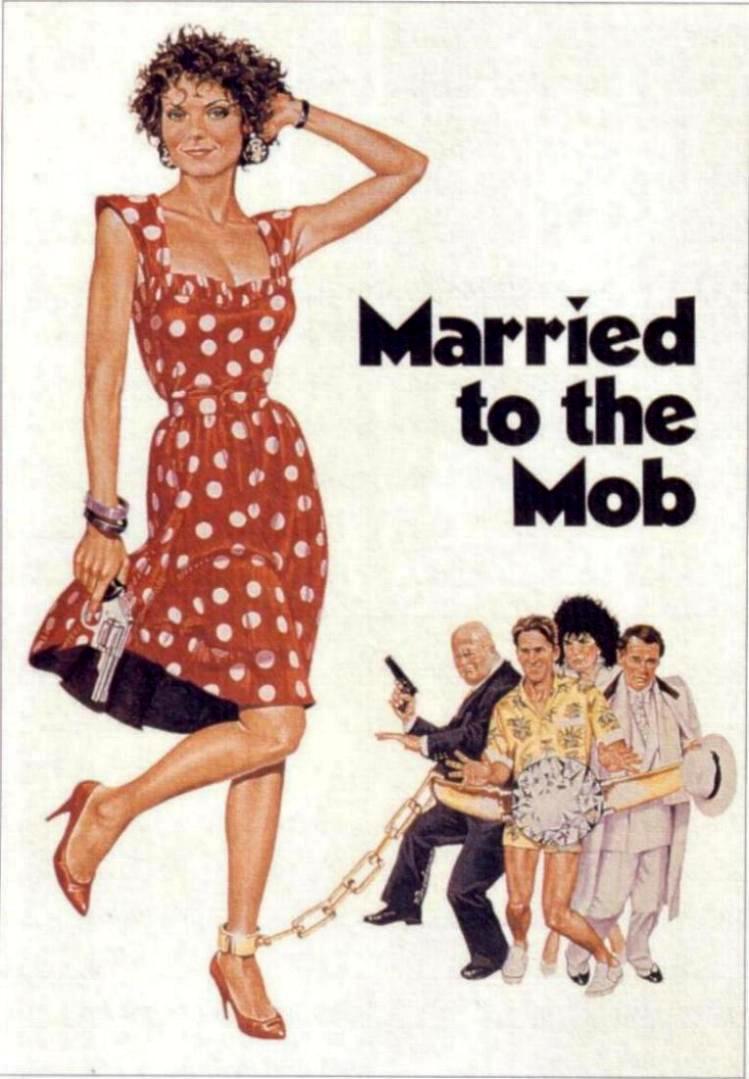 Замужем за мафией - (Married to the Mob)