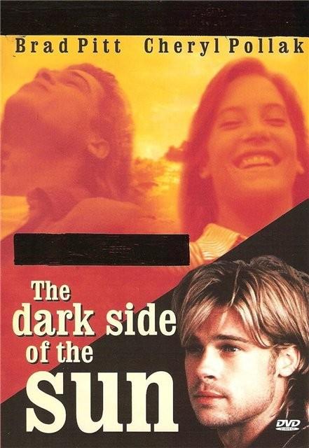 Темная сторона солнца - (The Dark Side of the Sun)