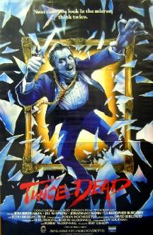 Дважды Мертвый - (Twice Dead)