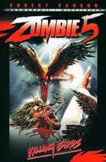 Зомби 5: Смертоносные птицы - (Killing birds - Raptors)