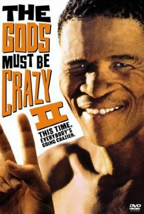 ��������, ���� ����� � ��� 2 - (The Gods Must Be Crazy 2)