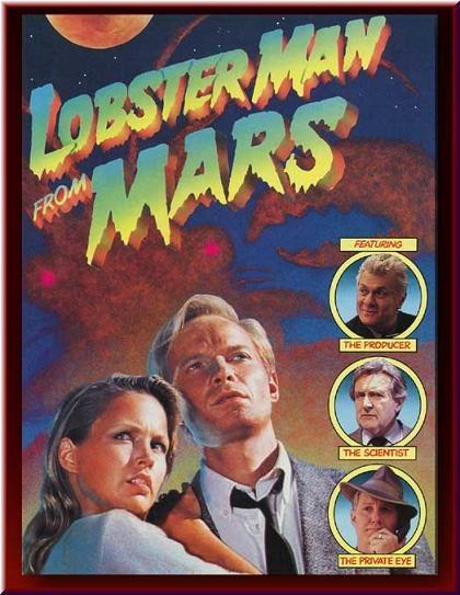 Человек-краб с Марса - (Lobster Man From Mars)