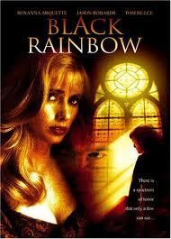 Черная радуга - (Black Rainbow)