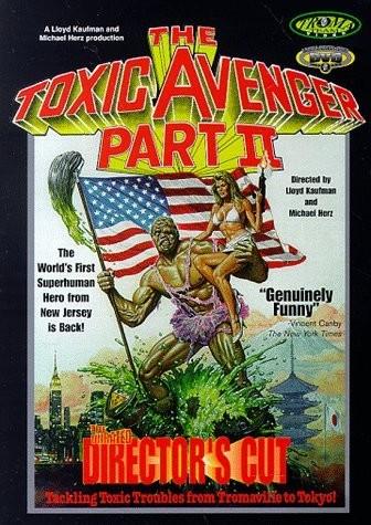 Токсичный мститель 2 - (The Toxic Avenger Part II)