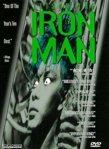 Тэтсуо: Железный человек (Тецуо: Железный Человек) - (Tetsuo - The Iron Man)