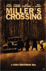 Перекресток Миллера - (Miller's Crossing)