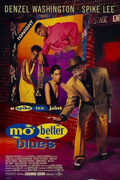 Блюз о лучшей жизни - (Mo' Better Blues)