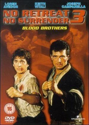 Не отступать и не сдаваться 3: Братья по крови - (No Retreat, No Surrender 3: Blood Brothers)