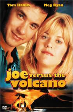 Джо против вулкана - (Joe Versus the Volcano)
