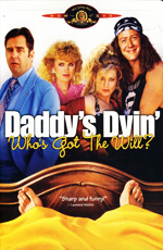 ������ ������� ��� ������� ����������? - (Daddy's Dyin'... Who's Got the Will?)