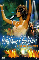 Whitney Houston: Live in Concert