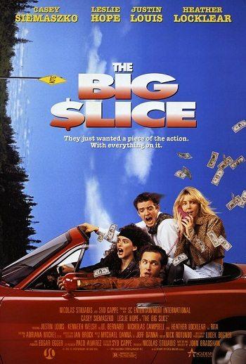 Лакомый кусок - (The Big Slice)