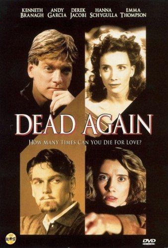 Умереть заново - (Dead Again)