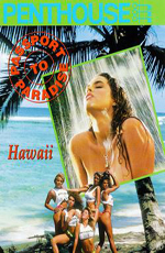Билет в рай, Гаваи. Видеожурнал PENTHOUSE - (Passport to Paradise, Hawaii)