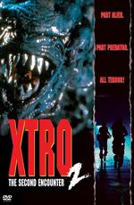 Экстро 2: Вторая встреча - (Xtro II: The Second Encounter)