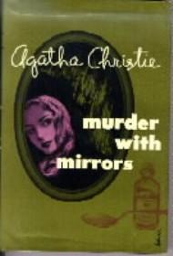 Мисс Марпл: С помощью зеркала - (Miss Marple: They Do It with Mirrors)