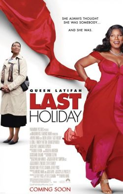 Последний отпуск - Last Holiday