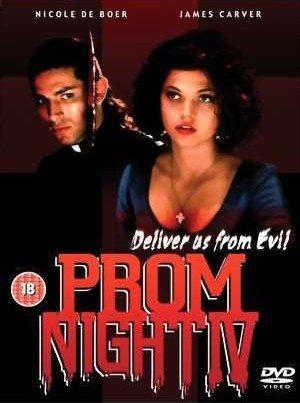 Школьный Бал 4: Избавь нас от зла - (Prom Night IV: Deliver Us from Evil)