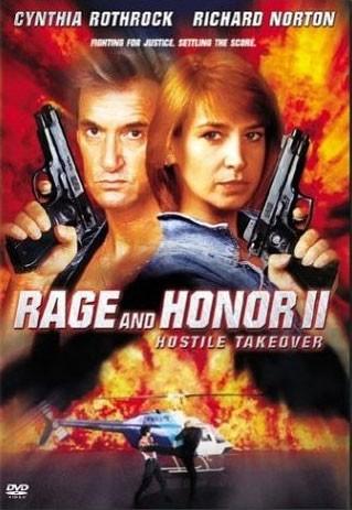 Честь и ярость 2: Враждебный захват - (Rage and Honor 2)