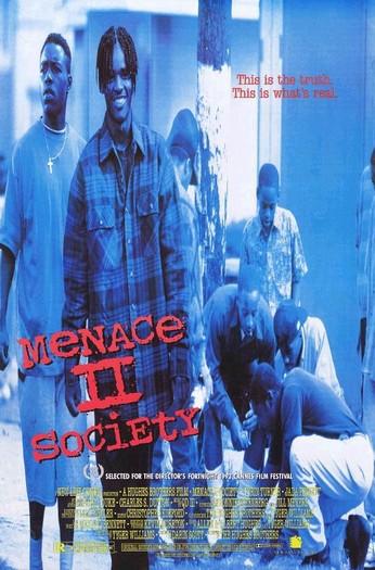 Угроза для общества - (Menace II Society)