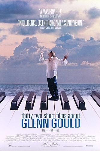 �������� ��� ������� � ����� ������ - (Thirty Two Short Films About Glenn Gould)