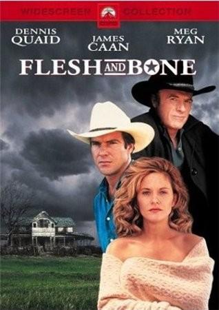 Плоть от плоти - (Flesh and Bone)