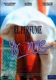 Аромат Ивонны - (El perfume de Yvonne)