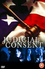 Приговоренная - (Judicial Consent)