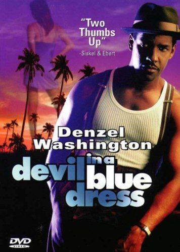 Дьявол в голубом платье (Дьявол в синем платье) - (Devil in a Blue Dress)