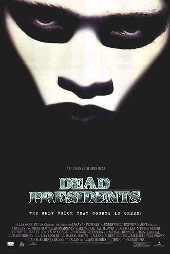 Мертвые президенты - (Dead Presidents)